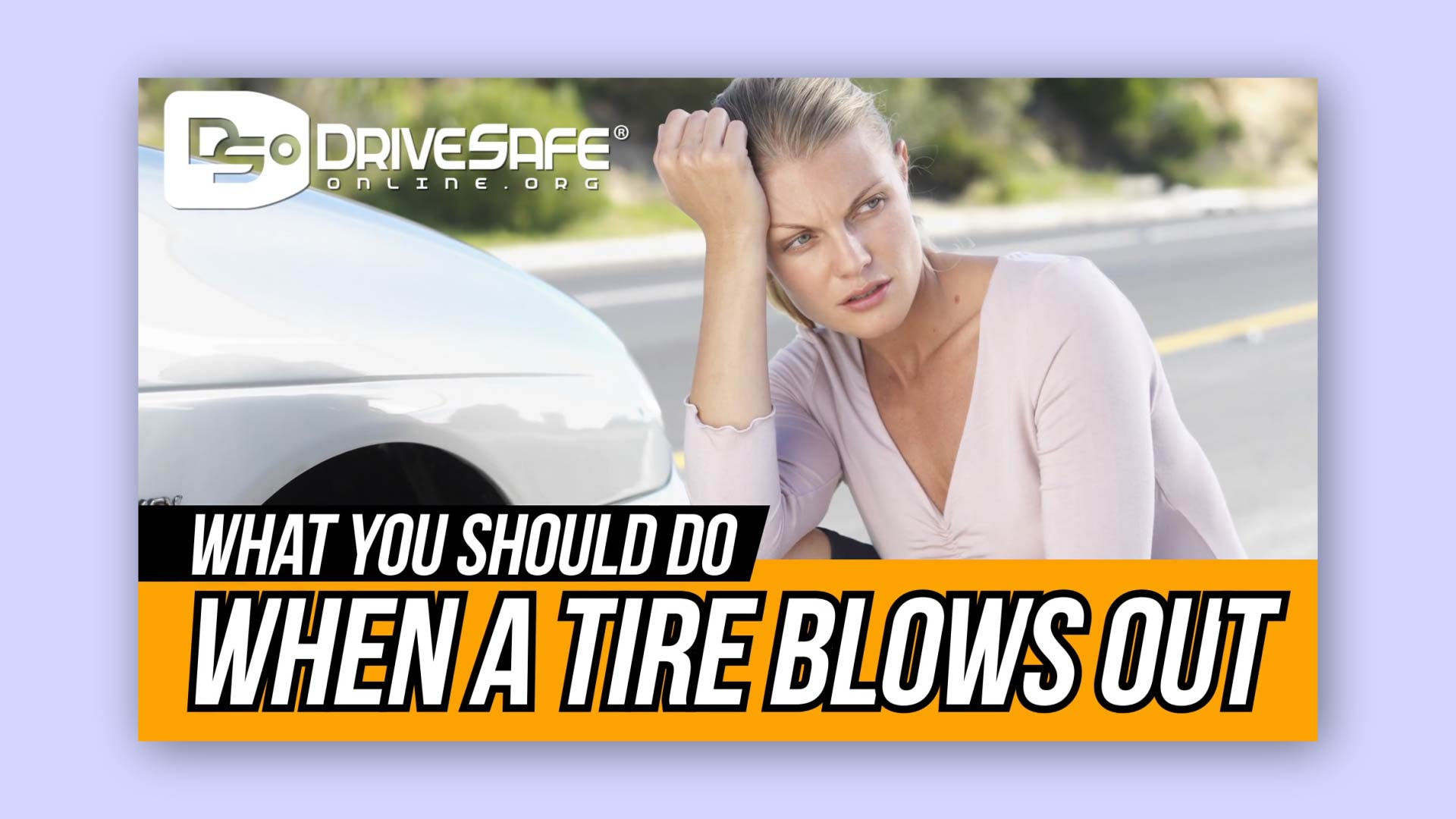 VIDEO: What You Should Do When Your Tire Blows Out