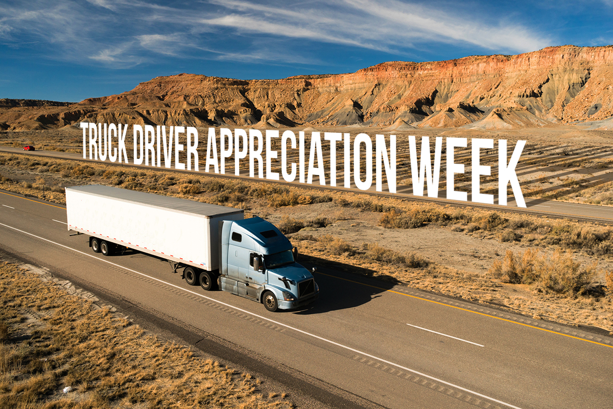 Truck Driver Appreciation Week, We Salute Truck Drivers